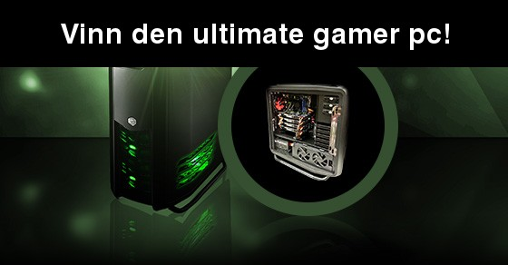 Vinn den ultimate gamer pc!